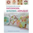 libro - PATCHWORK QUILTING E APPLIQUE